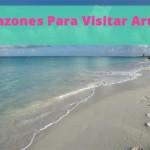 5 Razones Para Visitar Aruba