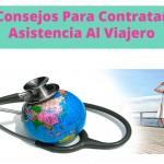Consejos para Contratar Asistencia al Viajero