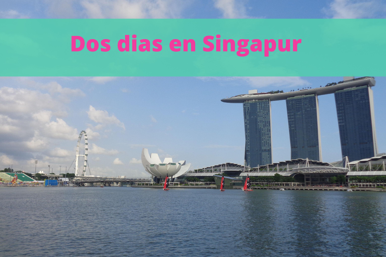 Dos dias en Singapur-01